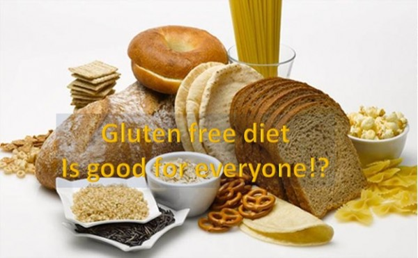 Gluten free diet is meant for everyone