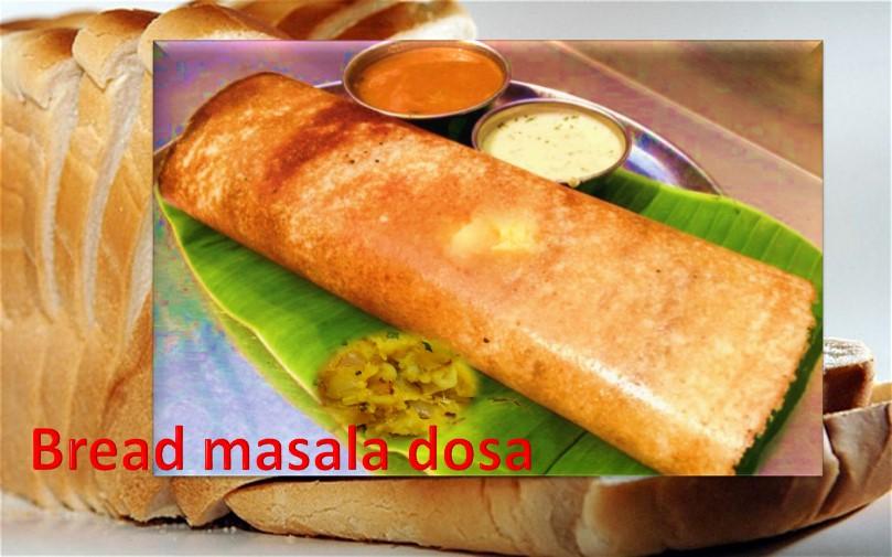 Bread masala dosa