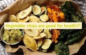 Are vegetable chips good for health?