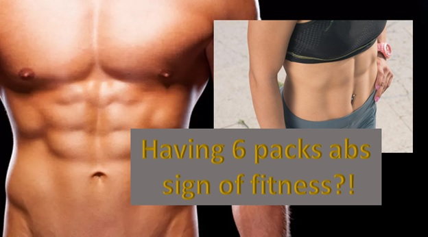 Is having 6 packs sign of fitness?