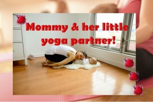 Mommy and Her Little Yoga Partner