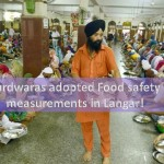 Gurdwaras implemented Food safety in LangarGurdwaras implemented Food safety in Langar
