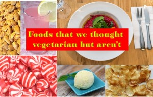 Foods that we thought vegetarian but aren't