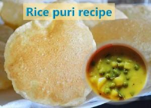 Easy to prepare Rice puri recipe