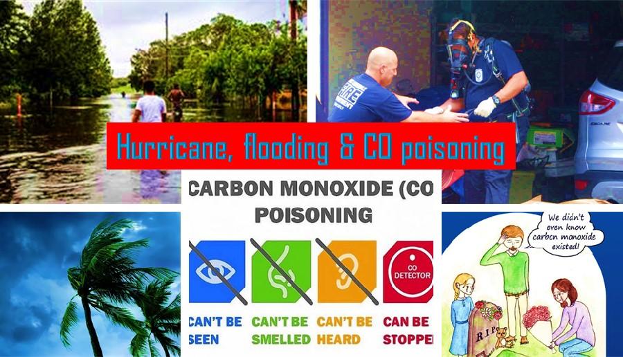 Hurricane, Flooding, carbon monoxide poisoning
