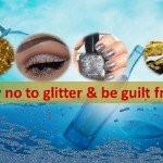 glitter-sayno-healthylife-werindia