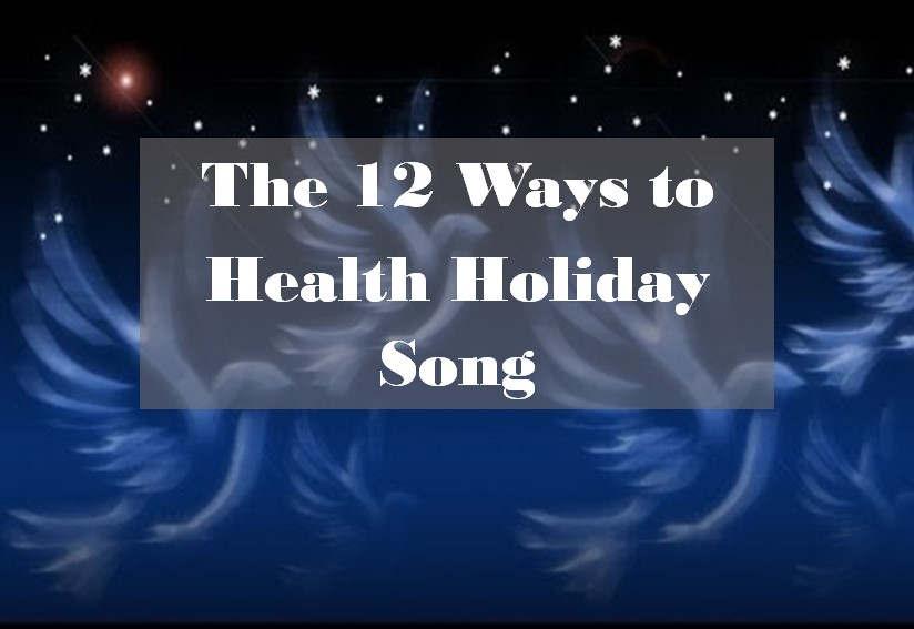 12 Ways to Health Holiday Song