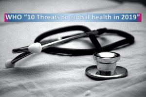 Ten global health threats of 2019