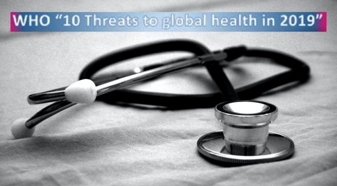 Ten global health threats of 2019