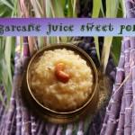 Sugarcane juice pongal