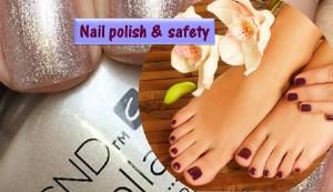 Nail polish safety