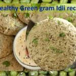 Green gram idli
