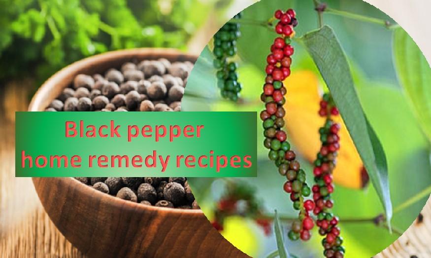 Black pepper remedies