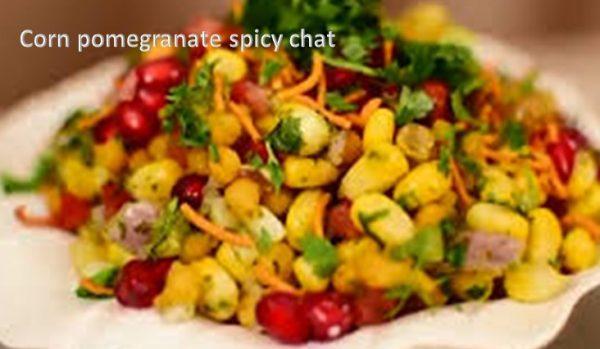 Corn pomegranate spicy chat