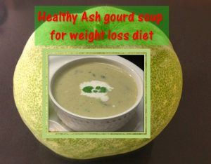 Ash gourd soup for diet