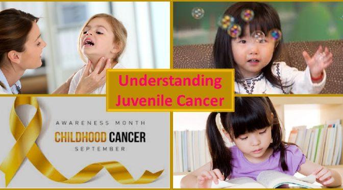 Juvenile cancer awareness