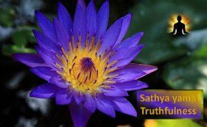 Sathya yama – Truthfulness