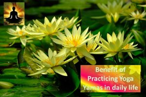 Benefits of yoga yamas practice