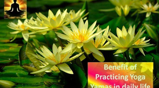 Benefits of yoga yamas practice