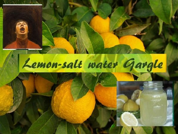 Lemon water and salt gargle