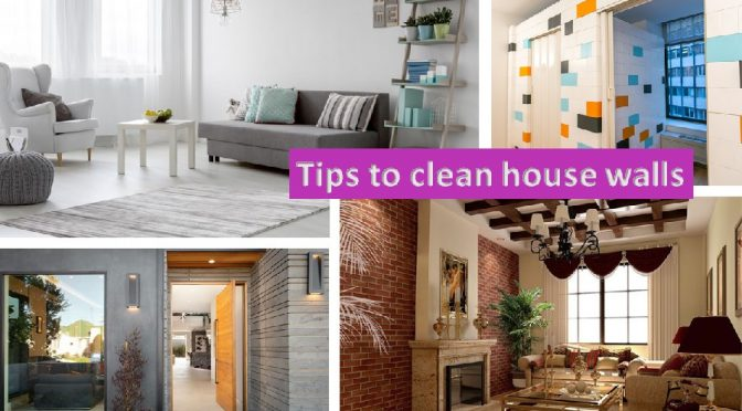 House wall cleaning tips