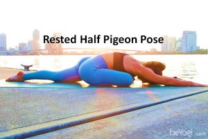 Rested half pigeon pose