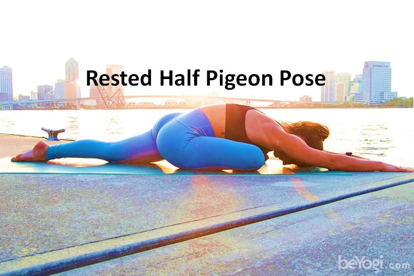 Rested half pigeon pose