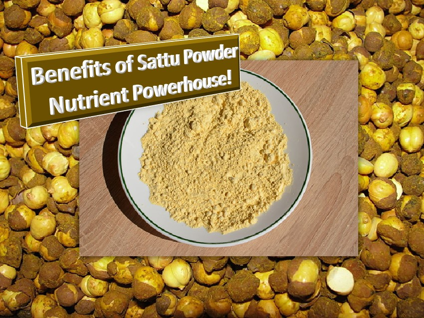 Benefits of sattu powder The power house
