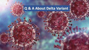 Delta Variant questions
